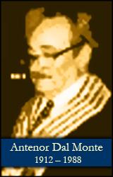 Antenor Dal Monte (1912 -  1988)