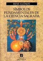 Guénon, René (1995). Símbolos fundamentales de la ciencia sagrada. Ediciones Paidós, Barcelona.