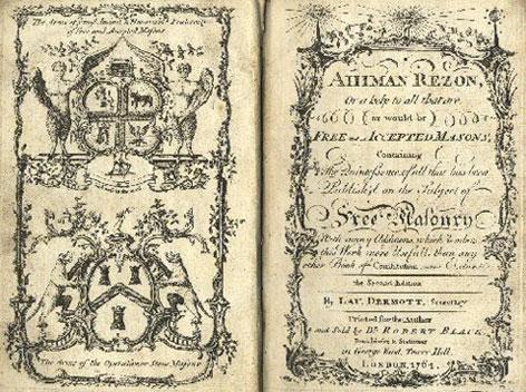 Constituciones de la Gran Logia de los Antiguos, con el título de Ahiman Rezon (Ayuda al Hermano).